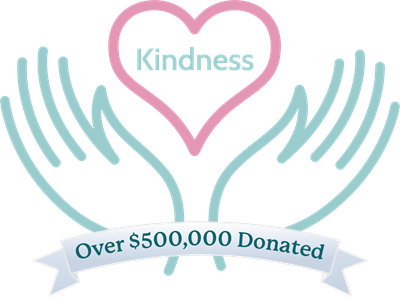 Through the Kindness Initiative, our customers' purchases have resulted in more than $500,000 donated to communities in need.